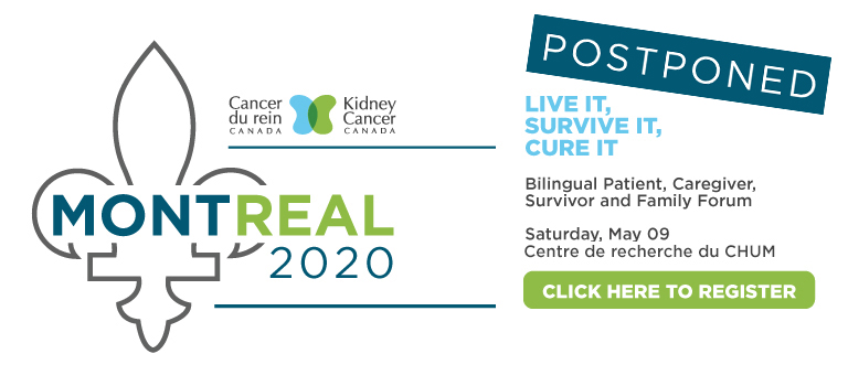 Kidney Cancer Canada's Patient & Caregiver Forum in Montreal postponed due to COVID-19