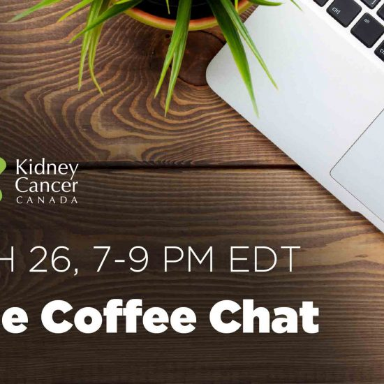 Kidney Cancer Canada Online Coffee-Chat