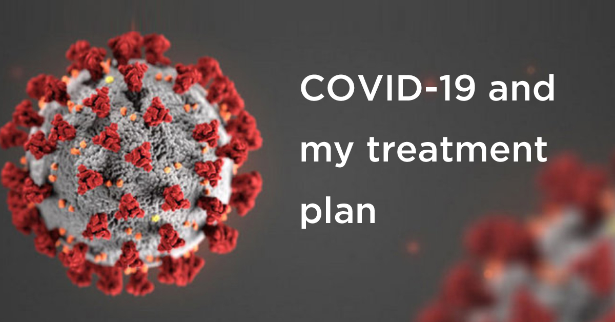 KIdney Cancer Canada: COVID-19 and my treatment plan