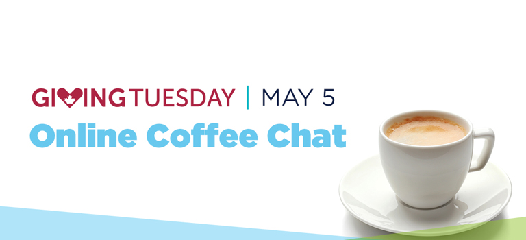 Giving Tuesday Coffee-Chat Kidney Cancer Canada