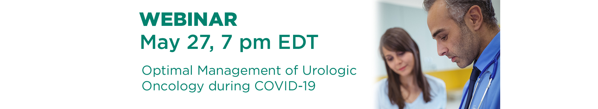 Webinar May 27 7 pm EDT - Optimal managment of Urologic Oncology during COVID-19