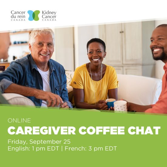 Kidney Cancer Canada Caregiver Coffee Chat