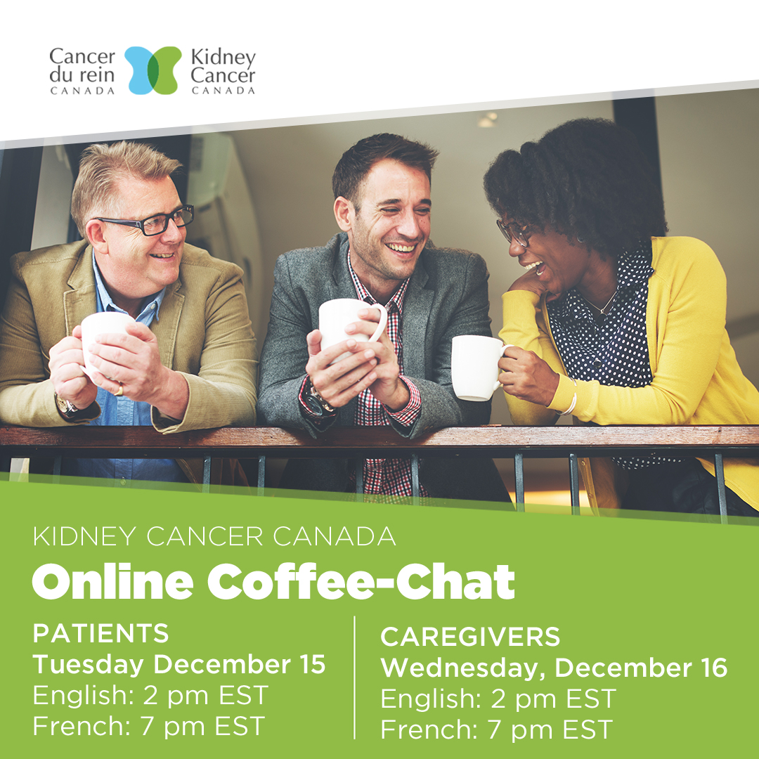 Kidney Cancer Canada - Patient & Caregiver Coffee-Chats