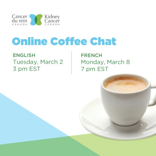 March - Kidney Cancer Canada Patient & Caregiver Coffee-Chat