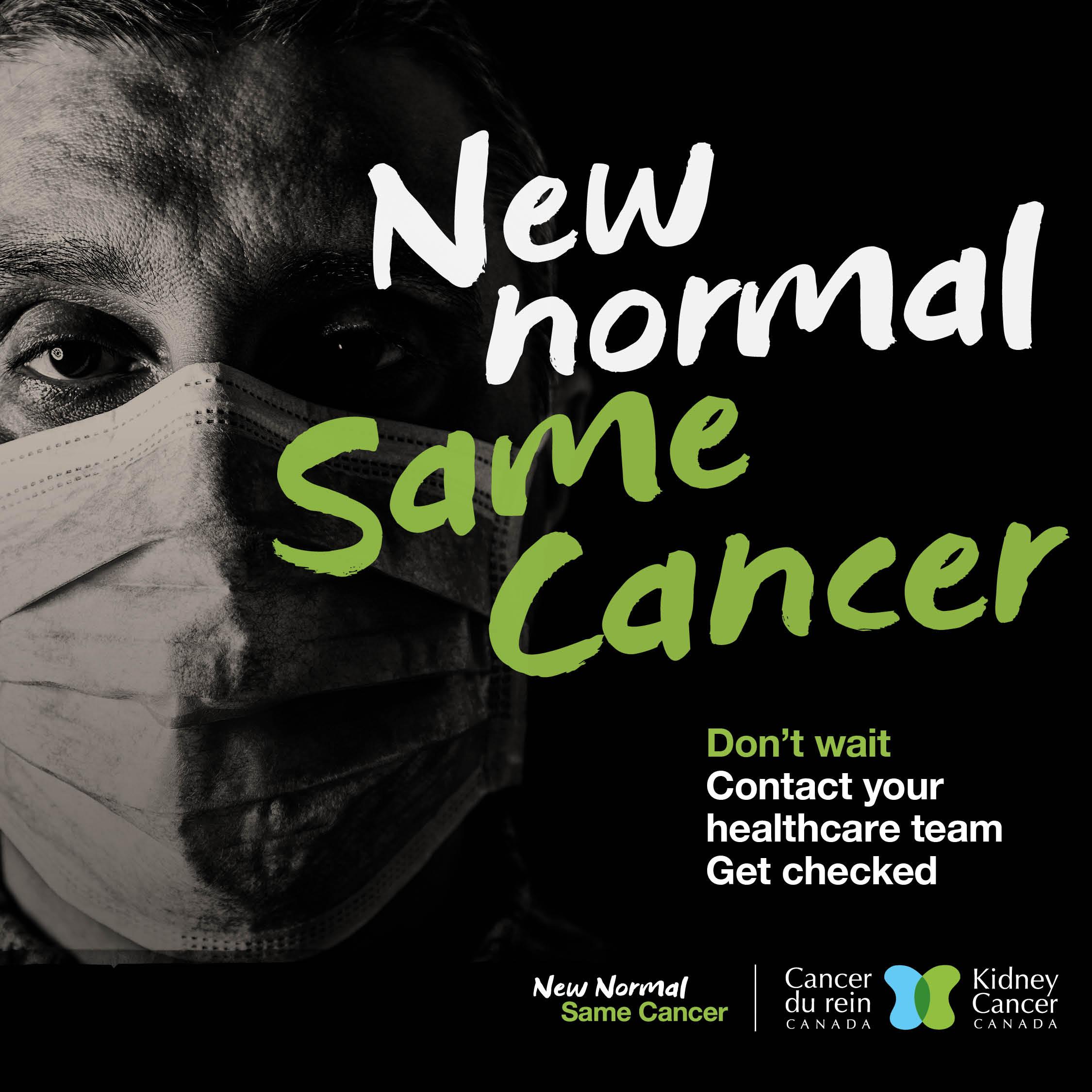 New Normal Same Cancer